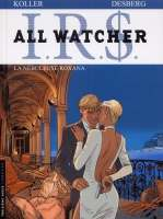 All watcher T2 : La nébuleuse Roxana (0), bd chez Le Lombard de Desberg, Koller, Coquelicot