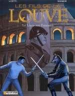 Les fils de la louve T5 : La louve aux faisceaux (0), bd chez Le Lombard de Weber, Liotti, P&m grafics, Scomazzon