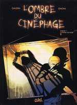 L'ombre du cinéphage T1 : Fondu au noir (0), bd chez Soleil de Gaudin, Gnoni
