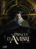 Les princes d'ambre T1 : L'ombre terre (0), bd chez Soleil de Jarry, Dellac, Perusse-bell, Varanda