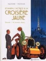 La croisière jaune T1 : Un nouveau départ (0), bd chez Soleil de Hautière, Poitevin, Bouchard