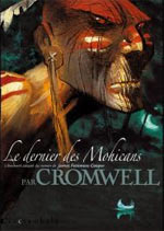 Le dernier des Mohicans, bd chez Soleil de Cromwell
