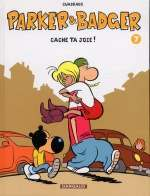 Parker et badger T7 : Cache ta joie (0), bd chez Dargaud de Cuadrado