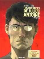 Les errances de Julius Antoine, bd chez Drugstore de Le Tendre, Rossi