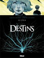 Destins T2 : Le Fils (0), bd chez Glénat de Grener, Giroud, Collignon