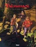 Talisman T2 : Dans une sombre forêt (0), bd chez Glénat de Debois, Martin, Montes