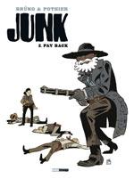 Junk T2 : Pay back (0), bd chez Treize étrange de Pothier, Brüno, Croix