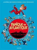 Le Spirou de... T6 : Panique en Atlantique (0), bd chez Dupuis de Trondheim, Parme, Dreher
