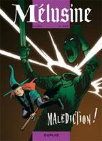 Mélusine T18 : Malédiction ! (0), bd chez Dupuis de Gilson, Clarke, Cerise