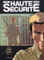 Haute sécurité T5 : L'ombre d'Ezekiel (0), bd chez Dupuis de Callede, Gihef, Kathelyn
