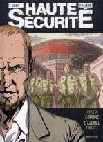 Haute sécurité T6 : L'ombre d'Ezekiel (0), bd chez Dupuis de Callede, Gihef, Kathelyn