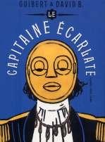 Le capitaine écarlate, bd chez Dupuis de David B., Guibert