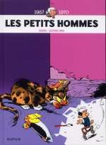Les petits hommes T1 : Intégrale 1 - 1967-1970 (1), bd chez Dupuis de Desprechins, Seron