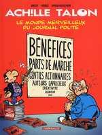 Achille Talon T46 : Le monde merveilleux du journal Polite (0), bd chez Dargaud de Brett, Herlé, Widenlocher, Chagnaud
