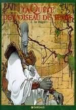 La quête de l'oiseau du temps – cycle 1 : La quête, T3 : Le rige (0), bd chez Dargaud de Le Tendre, Loisel