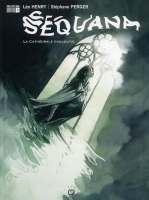 Sequana T3 : La cathédrale engloutie (0), bd chez Emmanuel Proust Editions de Henry, Perger