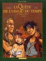 La quête de l'oiseau du temps – cycle 2 : Avant la quête, T5 : L'ami javin (0), bd chez Dargaud de Le Tendre, Lidwine, Loisel