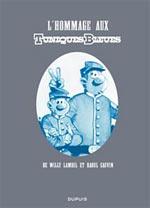 Les Tuniques bleues : L'hommage aux tuniques bleues (0), bd chez Dupuis de Cauvin, Lambil, Collectif