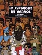 Le syndrome de Warhol, bd chez Desinge&Hugo&Cie de Cerqueux, Cren