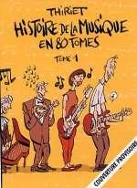Histoire de la musique en 80 tomes, bd chez Fluide Glacial de Thiriet, Bonino
