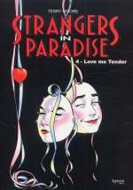 Strangers in paradise – cycle , T4 : Love me tender (0), comics chez Kyméra de Moore