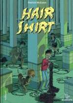 Hair shirt, comics chez Gallimard de McEown