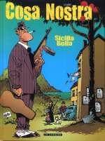 Cosa Nostra T1 : Sicilia Bella (0), bd chez Le Lombard de Clarke, Cerise