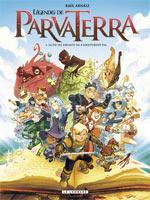 Légendes de Parva Terra T1 : Là où les enfants ne s'aventurent pas (0), bd chez Le Lombard de Arnáiz