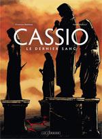 Cassio T4 : Le dernier sang (0), bd chez Le Lombard de Desberg, Reculé, Denoulet