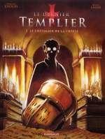 Le dernier templier – cycle 1, T2 : Le chevalier de la crypte (0), bd chez Dargaud de Lalor, Khoury, Thorn
