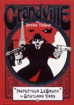 Grandville T1 : Inspecteur LeBrock de Scotland Yard (0), comics chez Milady Graphics de Talbot