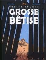 Petite souris, grosse bêtise, bd chez Editions de la Gouttière de Dauvillier, Kokor
