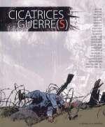 Cicatrices de guerre, bd chez Editions de la Gouttière de Collectif