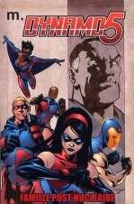 Dynamo 5 T1 : Famille post-nucléaire (0), comics chez Merluche Comics de Faerber, Asrar