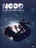 Need [Ceci est mon sang] T1 : Contre-jour (0), bd chez Bamboo de Marie, Goethals, Saint Blancat