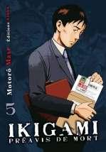 Ikigami Préavis de mort  T5, manga chez Kazé manga de Mase