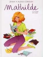 Mathilde T2 : Le temps des songes (0), bd chez Delcourt de Coridum, Jenny