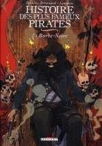 Histoire des plus fameux pirates, de Defoe T2 : Barbe-Noire (0), bd chez Delcourt de Brrémaud, Lematou