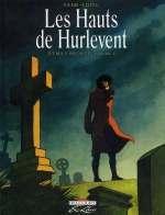 Les hauts de Hurlevent, d'Emily Bronte T2, bd chez Delcourt de Yann, Edith
