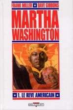 Martha Washington T1 : Le rêve américain (0), comics chez Delcourt de Miller, Gibbons, Smith