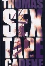 Sextape, bd chez Casterman de Cadène