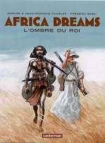 Africa dreams T1 : L'ombre du roi (0), bd chez Casterman de Charles, Charles, Bihel