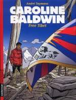 Caroline Baldwin T14 : Free Tibet (0), bd chez Casterman de Taymans, Wesel, Wesel