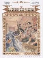 La saison des flèches : Omaka wanhin kfe (0), bd chez Editions de la Cerise de Stento, Trouillard