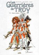 Les guerrières de Troy T1 : Yquem le généreux N&B (0), bd chez Soleil de Melanÿn, Arleston, Dany