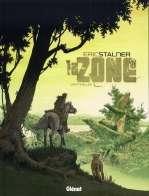 La zone T1 : Sentinelles (0), bd chez Glénat de Stalner, Pradelle, Langlois