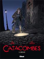 Catacombes T1 : Le diable vert (0), bd chez Glénat de Manini, Chevereau