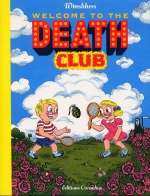 Welcome to the death club : , bd chez Cornelius de Winshluss