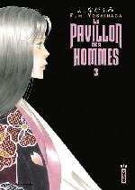 Le pavillon des hommes T3, manga chez Kana de Yoshinaga