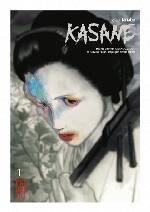 Kasane  T1, manga chez Kana de Takeda, Enchô, Tanabe